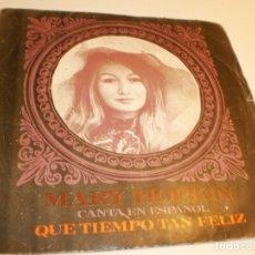 Discos de vinilo: SINGLE MARY HOPKIN. QUÉ TIEMPO TAN FELIZ. GIRA, GIRA, GIRA. APPLE 1968 SPAIN (PROBADO Y BIEN). Lote 178157092