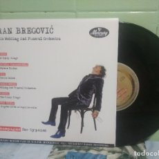 Discos de vinilo: GORAN BREGOVIC CHAMPAGNE FOR GYPSIES 10 PULGADAS EUROPA 2012 . Lote 178159258