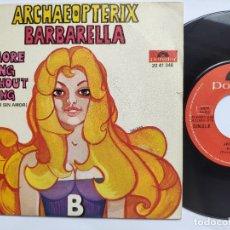Discos de vinilo: ARCHAEOPTERIX - 45 SPAIN PS - NO MORE LIVING WITHOUT LOVING / BARBARELLA. Lote 178165472