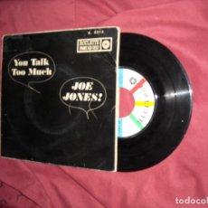 Discos de vinilo: JOE JONES EP YOU TALK TOO MUCH 1961 RAREZA SPAIN VER FOTOS. Lote 178167131