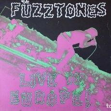 Discos de vinilo: DISCO LP VINILO THE FUZZTONES LIVE EN EUROPE MANIAC RECORDS ROCK ROCK´N´ROLL BLUES SOUL. Lote 178186502