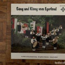 Discos de vinilo: DIE EGERLÄNDER MUSIKANTEN* LEITUNG: ERNST MOSCH – SANG UND KLANG VOM EGERLAND GÉNERO: FOLK, WORLD,. Lote 190511763