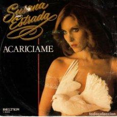Disques de vinyle: SUSANA ESTRADA - ACARICIAME - MACHOS - SG SPAIN. Lote 178209760