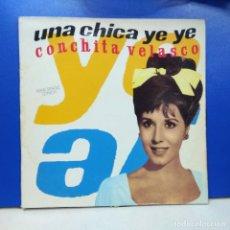 Discos de vinilo: MAXI SINGLE DISCO VINILO CONCHA VELASCO UNA CHICA YE YE. Lote 178218355