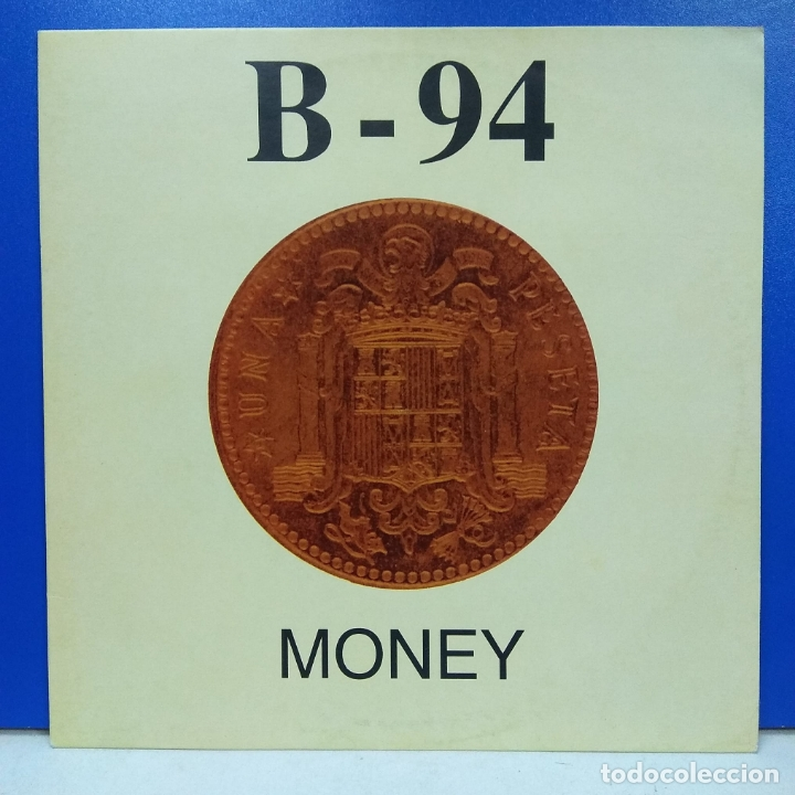MAXI SINGLE DISCO VINILO B 94 MONEY (Música - Discos de Vinilo - Maxi Singles - Disco y Dance)