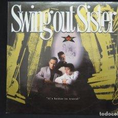 Discos de vinilo: SWING OUT SISTER - IT´S BETTER TO TRAVEL (LP-VINILO) AÑO -1987 - COMO NUEVO,CALIDAD. Lote 178219338