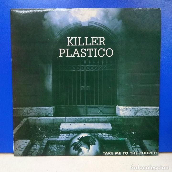 MAXI SINGLE DISCO VINILO KILLER PLASTICO TAKE ME TO THE CHURCH (Música - Discos de Vinilo - Maxi Singles - Disco y Dance)