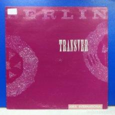 Discos de vinilo: MAXI SINGLE DISCO VINILO BERLIN TRANSVER. Lote 178219820