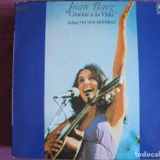 Discos de vinilo: LP - JOAN BAEZ - GRACIAS A LA VIDA (SPAIN, AM RECORDS 1977). Lote 178225532