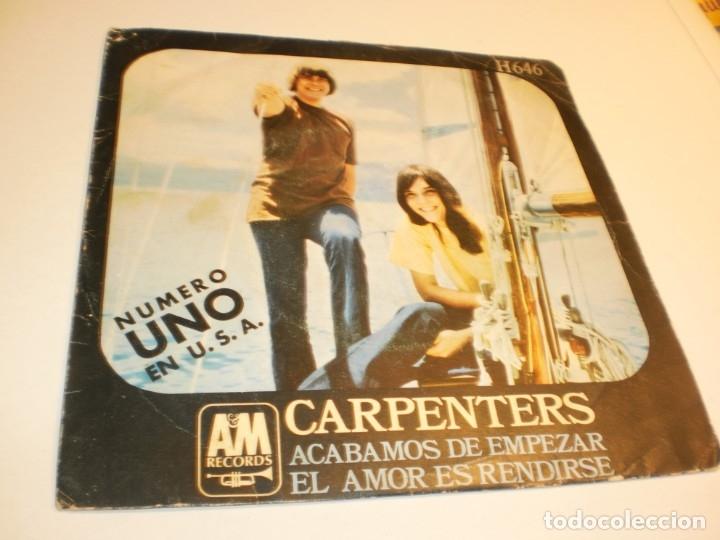 SINGLE CARPENTERS ACABAMOS DE EMPEZAR. EL AMOR ES RENDIRSE. HISPAVOX 1970 SPAIN (PROBADO Y BIEN) (Música - Discos - Singles Vinilo - Pop - Rock - Extranjero de los 70)