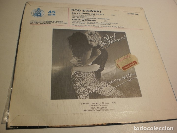 Discos de vinilo: single rod stewart. da ya think im sexy?. dirty weekend. hispavox 1978 spain (probado y bien) - Foto 2 - 178226422