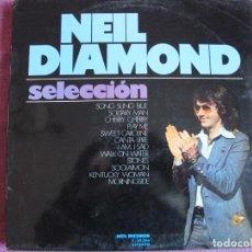 Discos de vinilo: LP - NEIL DIAMOND - SELECCION (SPAIN, MCA RECORDS 1973). Lote 178227356