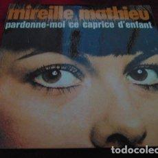 Discos de vinilo: MIREILLE MATHIEU – PARDONNE-MOI CE CAPRICE D'ENFANT + 3 - EP. Lote 178228188