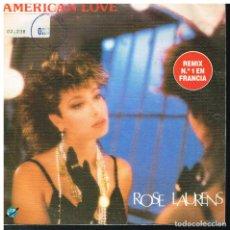 Disques de vinyle: ROSE LAURENS - AMERICAN LOVE (2 VERSIONES) - SINGLE 1986 . Lote 178232978