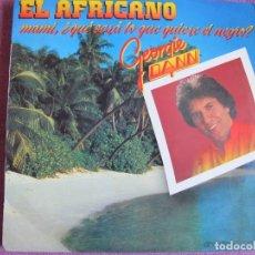 Discos de vinilo: LP - GEORGIE DANN - EL AFRICANO (SPAIN, RCA 1985). Lote 178233842