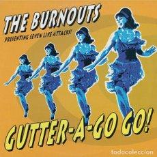 Discos de vinilo: THE BURNOUTS GUTTER-A-GO GO! (10 PULGADAS) . PUNK ROCK GLUECIFER TURBONEGRO HELLACOPTERS. Lote 178243900