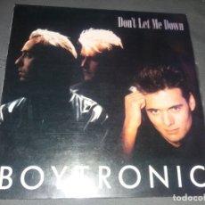 Discos de vinilo: BOYTRONIC --- DONT LET ME DOWN. Lote 178256968