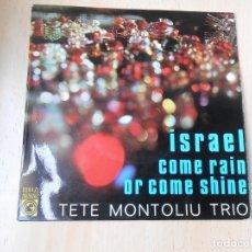 Discos de vinilo: TETE MONTOLIU TRIO - ERIK PETER - BILLY BROOKS, EP, ISRAEL + 1, AÑO 1967. Lote 178259212