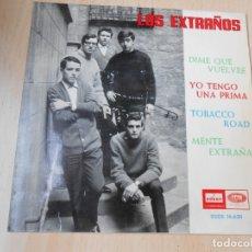 Discos de vinilo: EXTRAÑOS, LOS, EP, DIME QUE VUELVES + 3, AÑO 1964. Lote 178261161