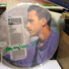 Discos de vinilo: EROS RAMAZZOTTI-PICTURE DISC. Lote 178262398