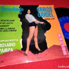 Discos de vinilo: ORQ.ROSARIO PAMPA RECORDANDO CARLOS GARDEL VOL.IV. ME LLAMAN EL SOLITARIO +3 EP 1964 SEXY NUDE COVER. Lote 178272146