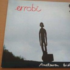 Discos de vinilo: ERROBI AMETSAREN BIDEA LP GATEFOLD CON INSERTO XOXOA 1979. Lote 178282817