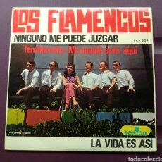 Discos de vinilo: LOS FLAMENCOS - NINGUNO ME PUEDE JUZGAR + 3. Lote 178288248