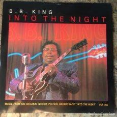 Discos de vinilo: B.B. KING - INTO THE NIGHT . MAXI SINGLE . 1985 UK . Lote 178292390