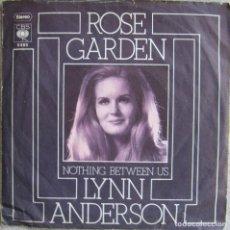 Discos de vinilo: LYNN ANDERSON: ROSE GARDEN / NOTHING BETWEEN US. Lote 178292578