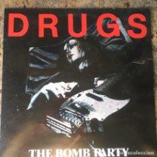 Discos de vinilo: THE BOMB PARTY - DRUGS . 1986 UK. Lote 199001773