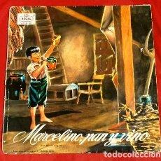 Discos de vinilo: MARCELINO PAN Y VINO (LP 1958) CUENTO DE JOSE Mª SANCHEZ SILVA CON LA VOZ ORIGINAL - RAFAEL FERRER. Lote 178299551