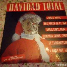 Discos de vinilo: NAVIDAD TOTAL LP. MADE IN SPAIN. MAX MUSIC,INCLUYE LAS 12 CAMPANADAS.. Lote 178319725