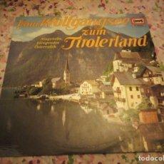 Discos de vinilo: DIE STEIERISCHE BAUERNKAPELLE JOSEPH BERGER* – VOM WOLFGANGSEE ZUM TIROLERLAND,1968. Lote 178321377
