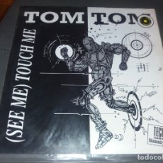 Discos de vinilo: TOM TOM --- SEE ME - TOUCH ME. Lote 178321555