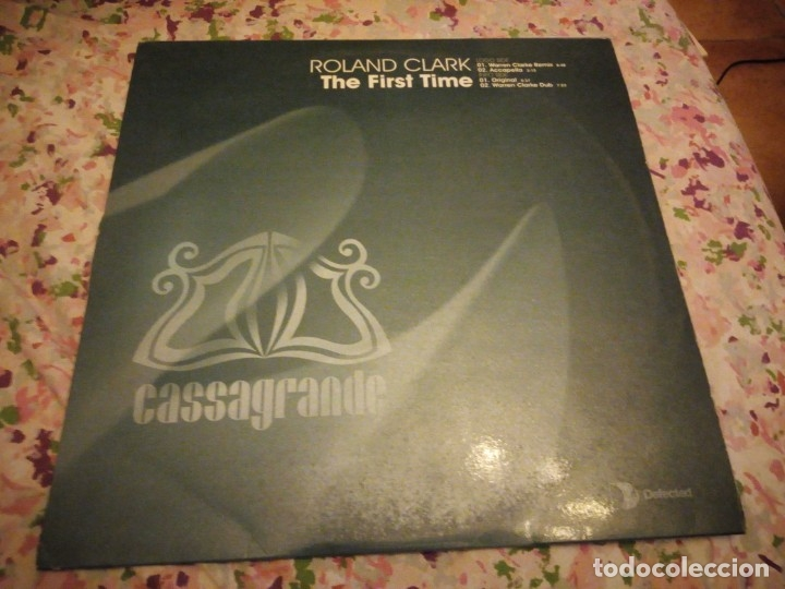 ROLAND CLARK - THE FIRST TIME (Música - Discos de Vinilo - Maxi Singles - Techno, Trance y House)