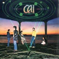 Discos de vinilo: CAI / NOCHE ABIERTA / ALEGRIAS DE CAI (SINGLE 1980). Lote 178323375