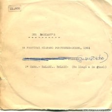 Discos de vinilo: DUO RADIANT'S / PIMIENTA (5º FESTIVAL HISPANO PORTUGUES DUERO (CENSURADO) SINGLE PROMO 1964. Lote 178324430