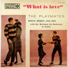 Discos de vinilo: THE PLAYMATES WITH JOE REISMAN AND HIS ORCHESTRA - WHAT IS LOVE - EP SPAIN 1961 - ROULETTE R 3212. Lote 178334713