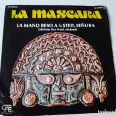 Discos de vinilo: LA MASCARA- LA MANO BESO A USTED, SEÑORA- SPAIN SINGLE PROMO 1978 - VINILO COMO NUEVO.. Lote 178338411