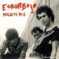 Discos de vinilo: ESKORBUTO – MALDITO PAÍS EP 4 TEMAS PUNK ROCK. Lote 178339161