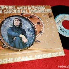 Discos de vinilo: RAPHAEL CANTA LA NAVIDAD.LA CANCION DEL TAMBORILERO/NOCHE DE PAZ NOCHE DE FE 7 SINGLE HISPAVOX REEDI. Lote 178355492
