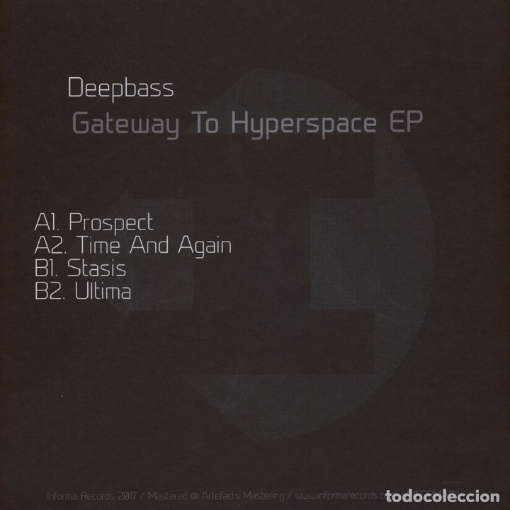 Discos de vinilo: Deepbass - Gateway To Hyperspace EP - 12 [Informa Records, 2017] - Foto 2 - 178362507