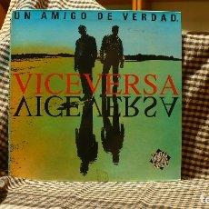 Discos de vinilo: VICEVERSA– UN AMIGO DE VERDAD, MAX MUSIC – NM727LP, 1993, TEMAS EN LA DESCRIPCION.. Lote 178387066