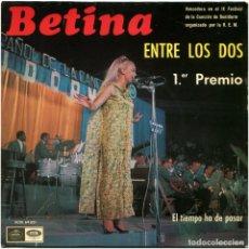 Discos de vinilo: BETINA - ENTRE LOS DOS (1ER PREMIO IX FEST. DE BENIDORM) - SG SPAIN 1967 - REGAL SCDL69021- FIRMADO!. Lote 178392923