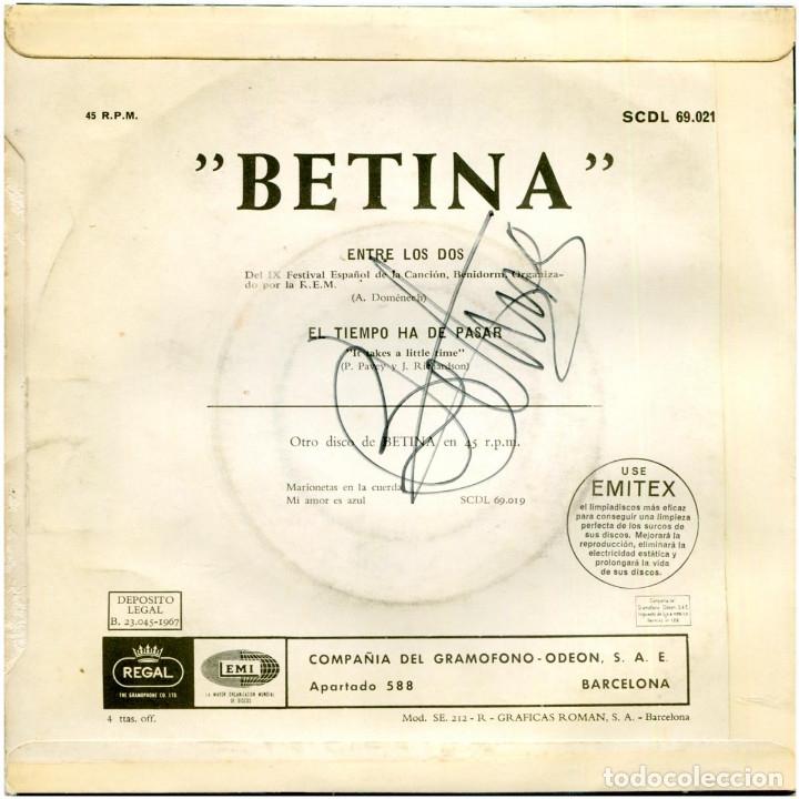 Discos de vinilo: Betina - Entre los dos (1er premio IX Fest. de Benidorm) - Sg Spain 1967 - Regal SCDL69021- Firmado! - Foto 2 - 178392923