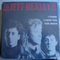 Discos de vinilo: THE JEFF HEALEY BAND - I THINK I LOVE YOU TOO MUCH. Lote 178443505