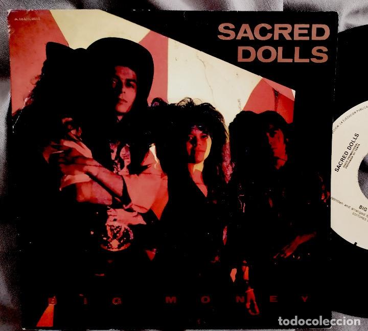 SACRED DOLLS - BIG MONEY. SINGLE PROMOCIONAL (Música - Discos - Singles Vinilo - Grupos Españoles de los 90 a la actualidad)