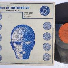 Discos de vinilo: DISCO DE FRECUENCIAS – LP SPAIN PS – STEREOFONICO FOX 2307. Lote 178555735