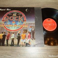 Discos de vinilo: MIGUEL RIOS - EL ROCK DE UNA NOCHE DE VERANO. Lote 178565425