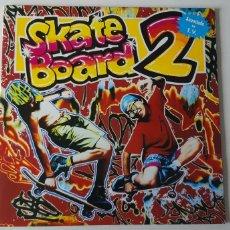 Discos de vinilo: LP DOBLE. SKATE BOARD 2.. Lote 178571653